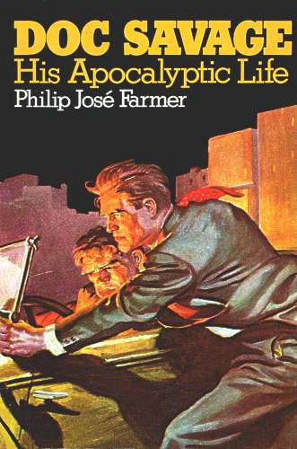 Philip jos farmer doc savage his apocalyptic life fandeluxe Images